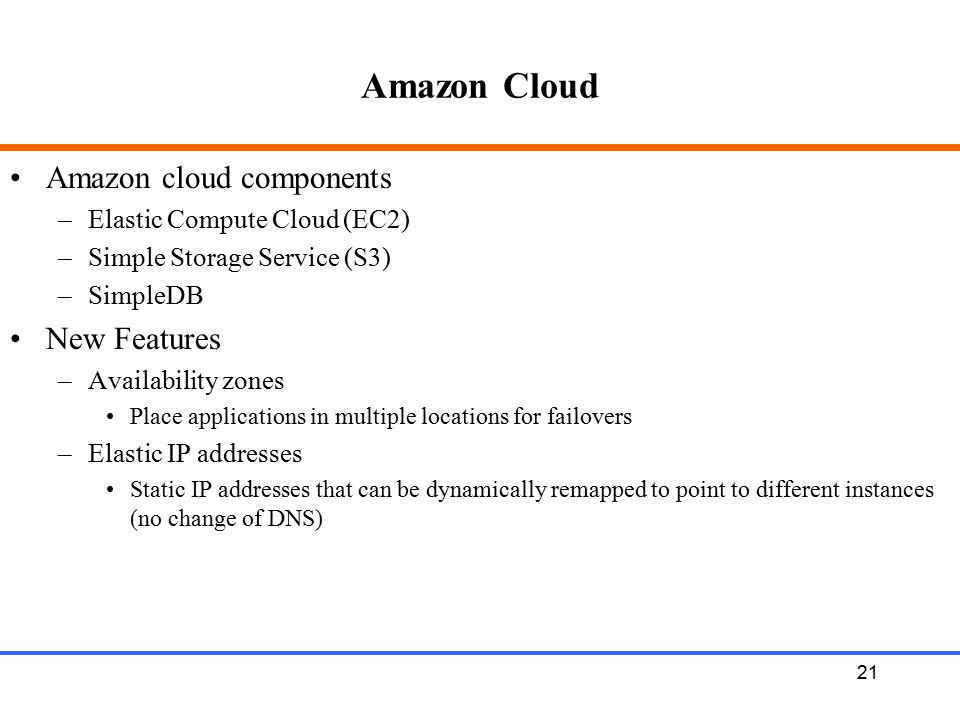 Amazon Cloud Amazon cloud components New Features