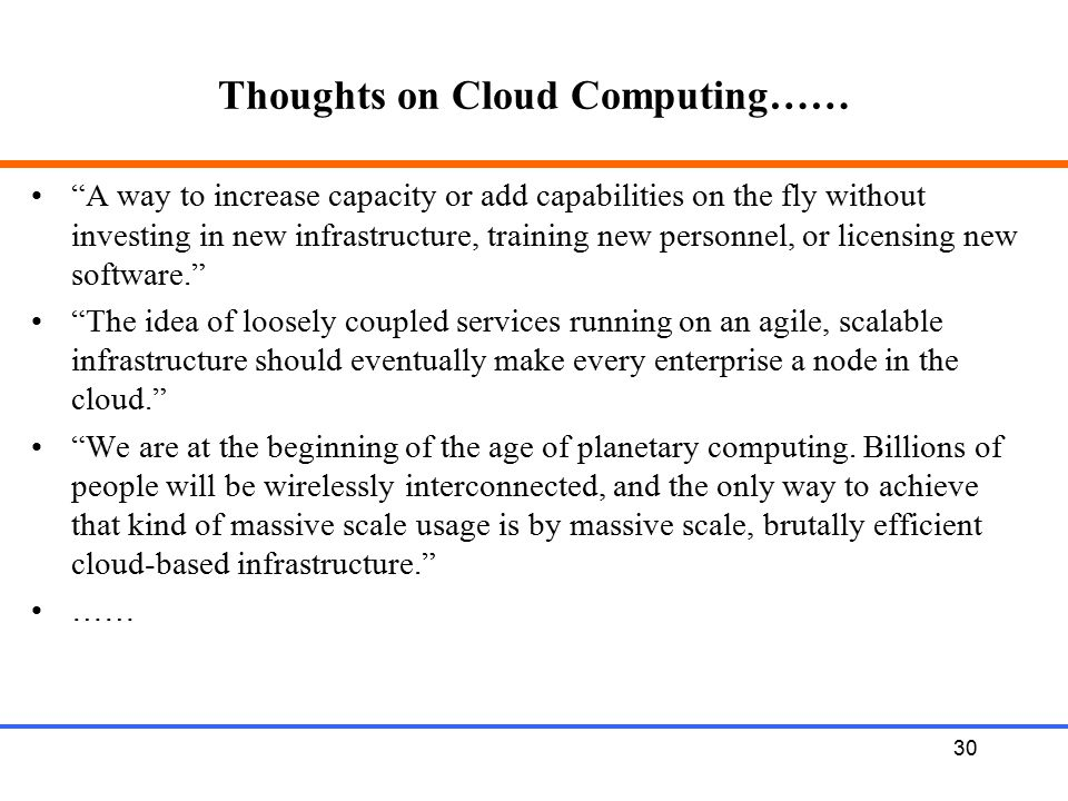 Thoughts on Cloud Computing……