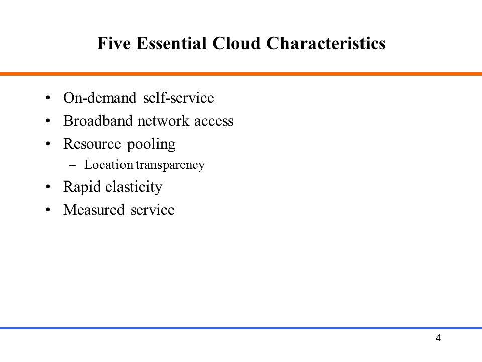 Five Essential Cloud Characteristics