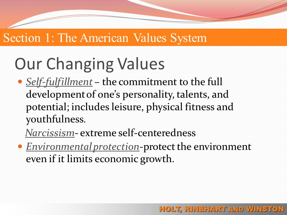 Our Changing Values Section 1: The American Values System