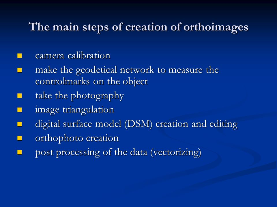 The main steps of creation of orthoimages