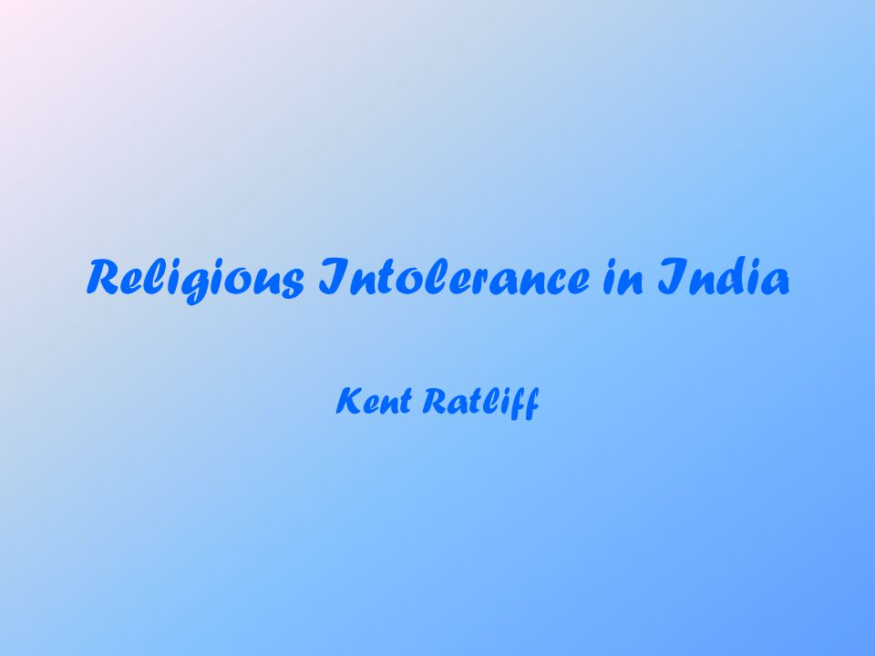 Religious Intolerance in India