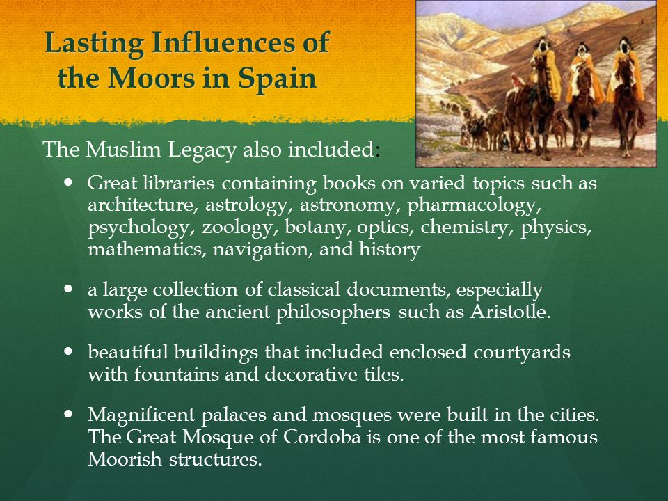 Lasting Influences of the Moors in Spain