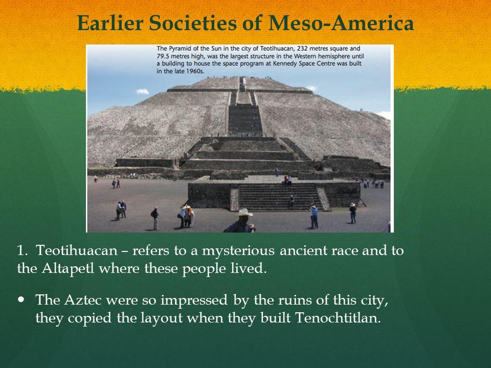 Earlier Societies of Meso-America