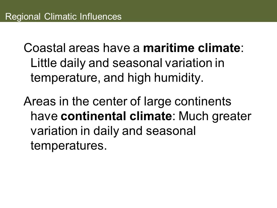 Regional Climatic Influences