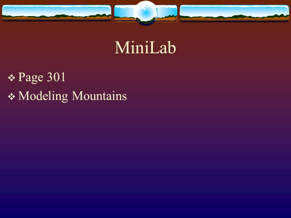 MiniLab Page 301 Modeling Mountains