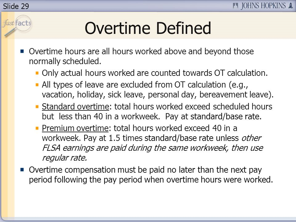 Overtime Defined Overtime hours are all hours worked above and beyond those normally scheduled.