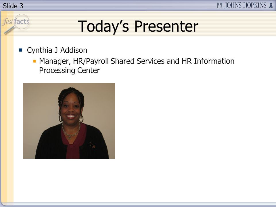 Today's Presenter Cynthia J Addison
