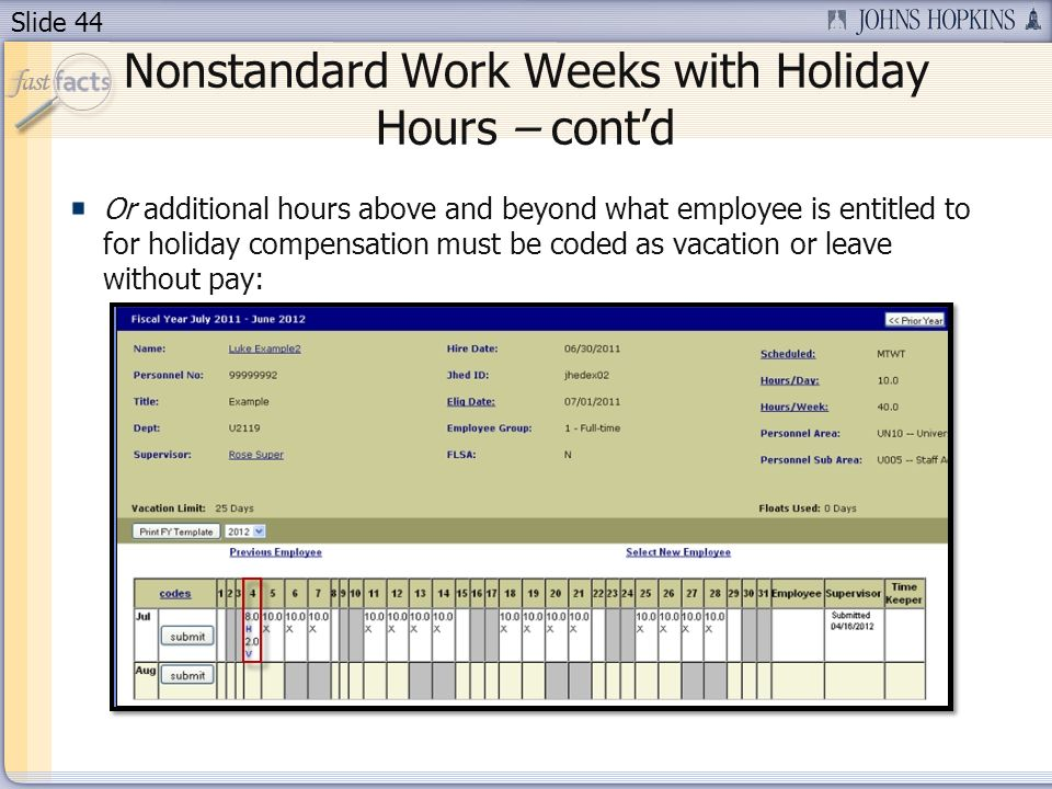 Nonstandard Work Weeks with Holiday Hours – cont'd