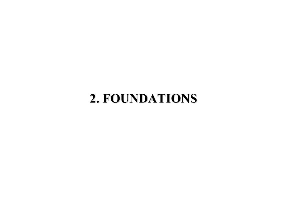 2. FOUNDATIONS