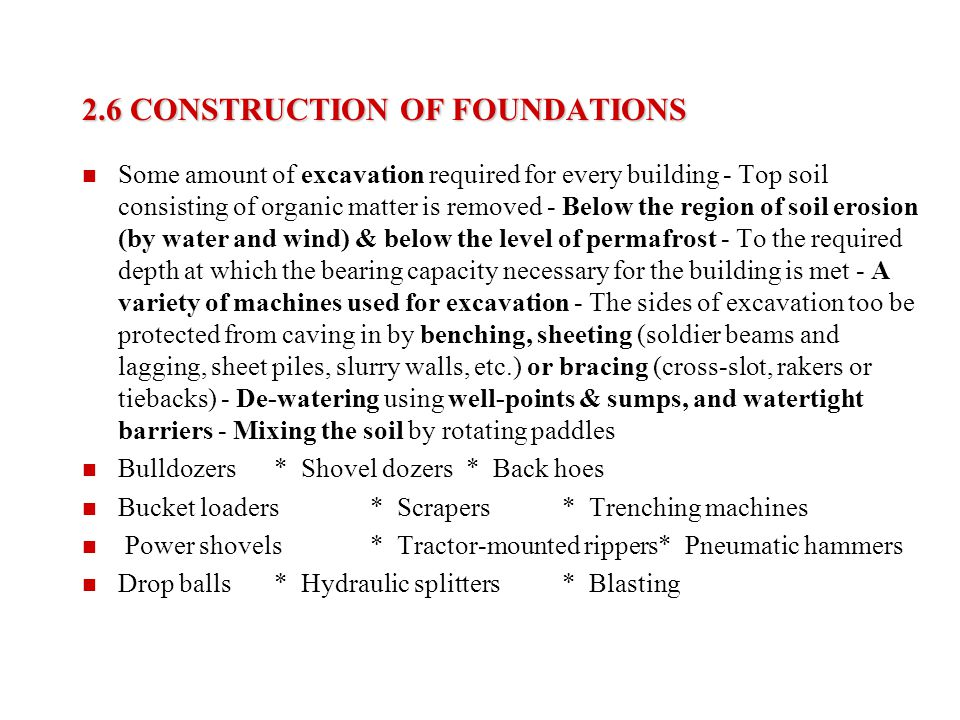 2.6 CONSTRUCTION OF FOUNDATIONS