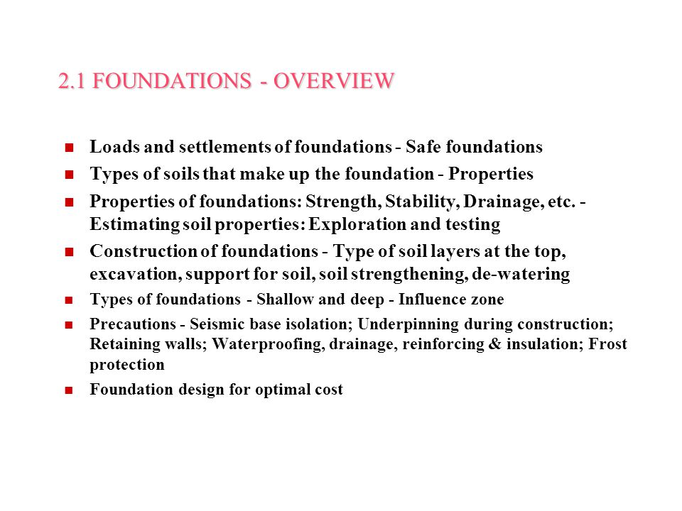 2.1 FOUNDATIONS - OVERVIEW