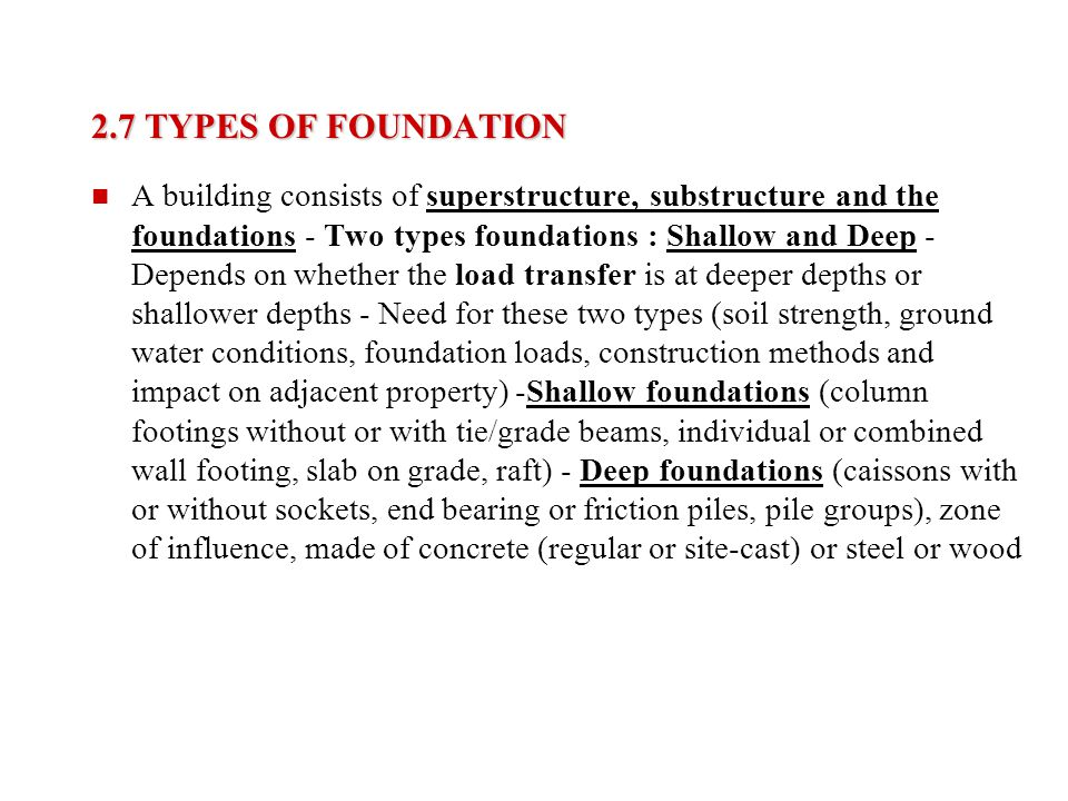 2.7 TYPES OF FOUNDATION