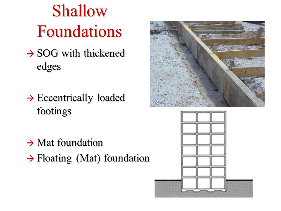 Shallow Foundations SOG with thickened edges