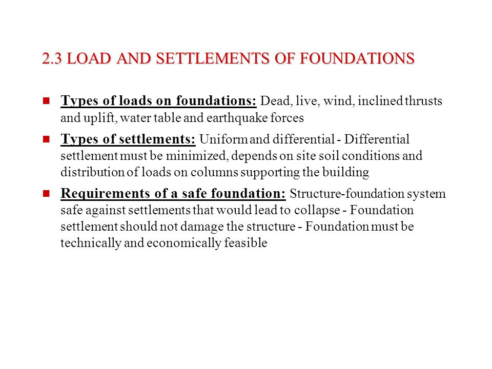 2.3 LOAD AND SETTLEMENTS OF FOUNDATIONS