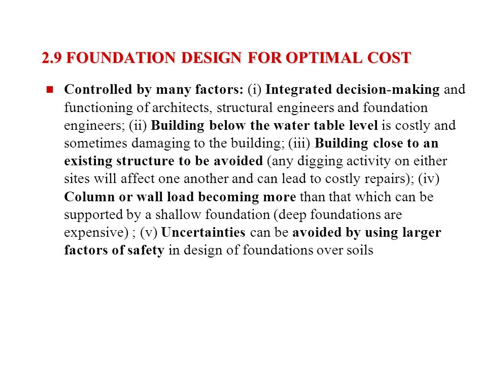 2.9 FOUNDATION DESIGN FOR OPTIMAL COST