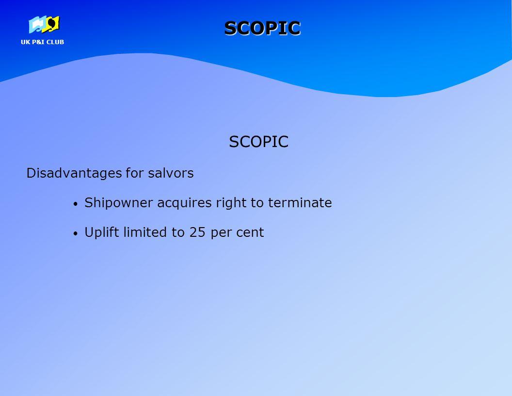 SCOPIC SCOPIC Disadvantages for salvors