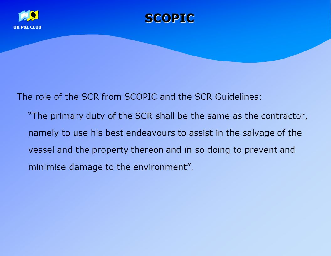 SCOPIC The role of the SCR from SCOPIC and the SCR Guidelines: