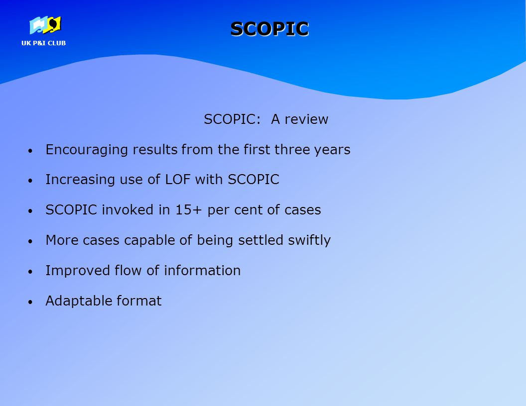 SCOPIC SCOPIC: A review Encouraging results from the first three years