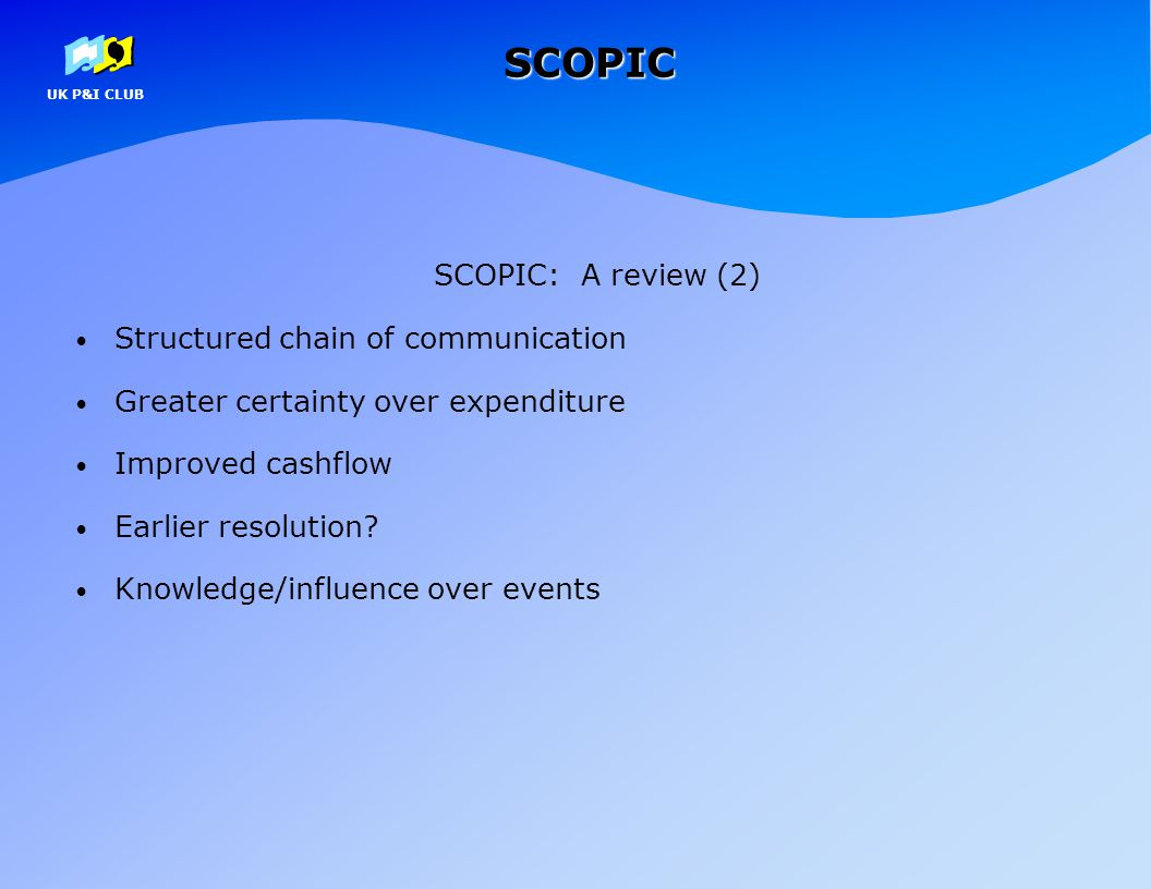 SCOPIC SCOPIC: A review (2) Structured chain of communication