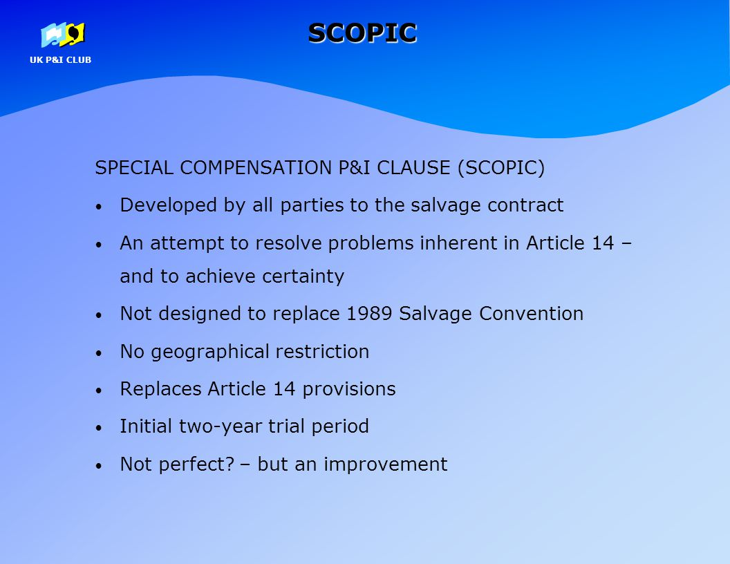 SCOPIC SPECIAL COMPENSATION P&I CLAUSE (SCOPIC)