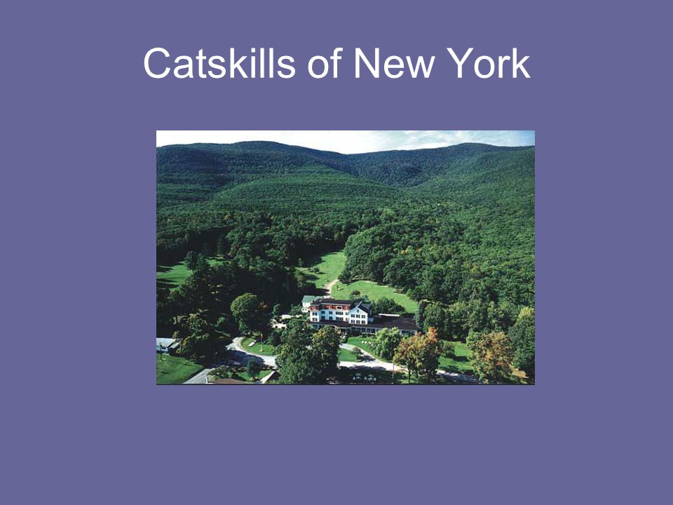 Catskills of New York