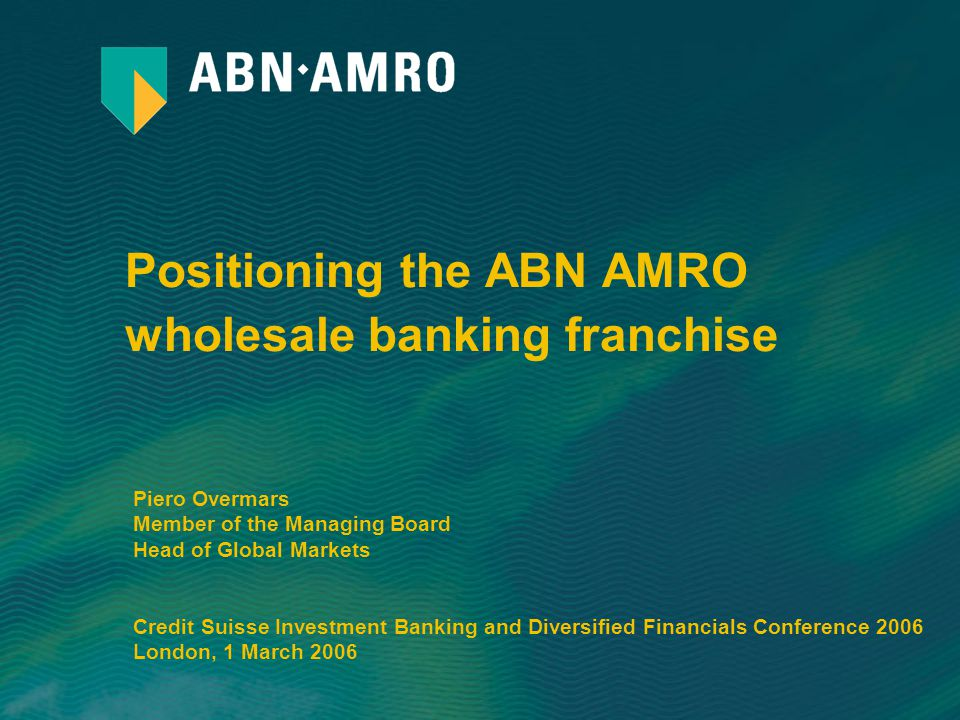 Positioning the ABN AMRO wholesale banking franchise