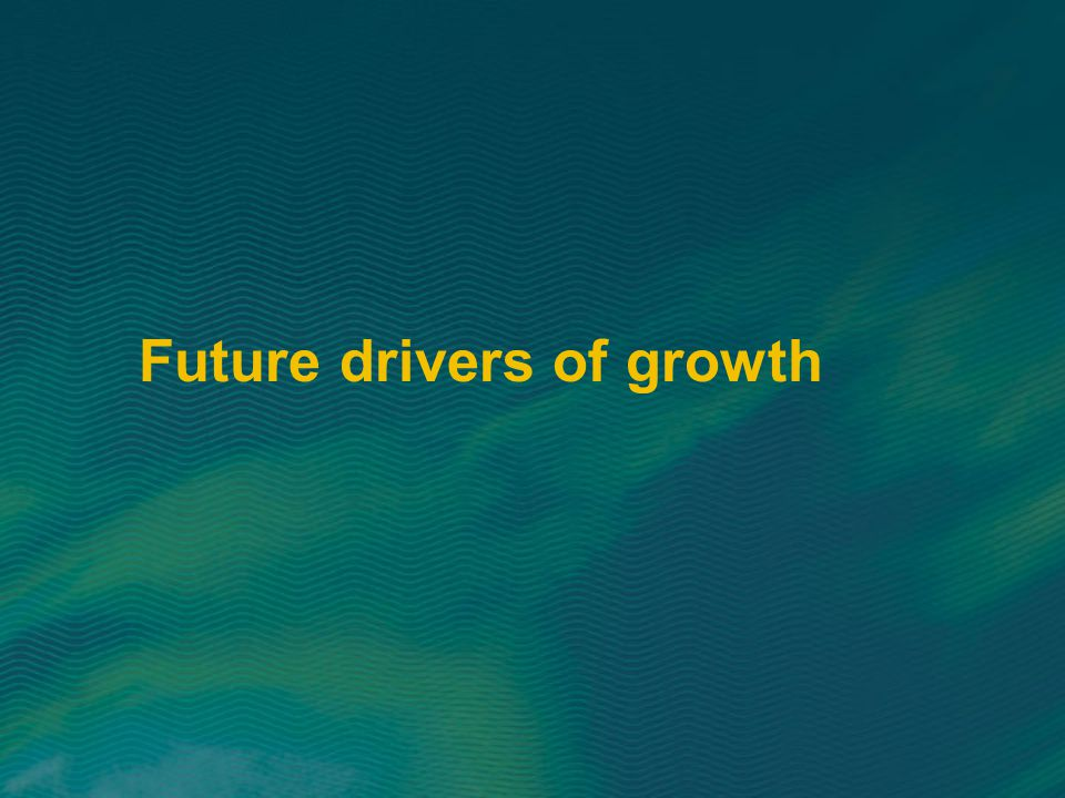 Future drivers of growth