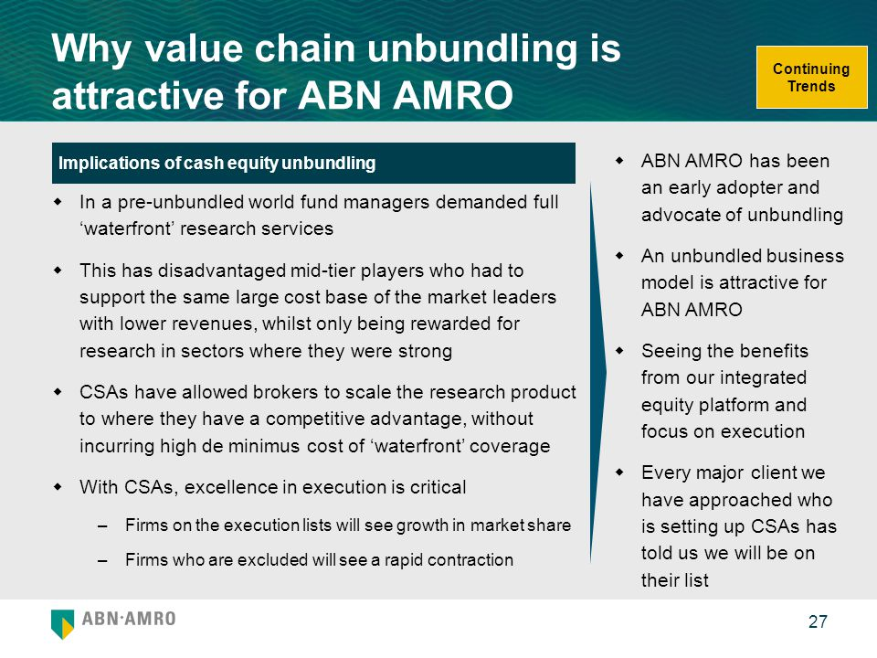 Why value chain unbundling is attractive for ABN AMRO