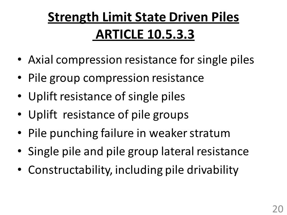 Strength Limit State Driven Piles ARTICLE 10.5.3.3