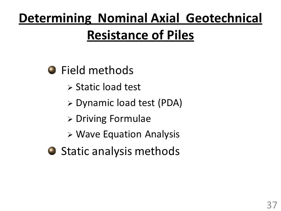 Determining Nominal Axial Geotechnical Resistance of Piles