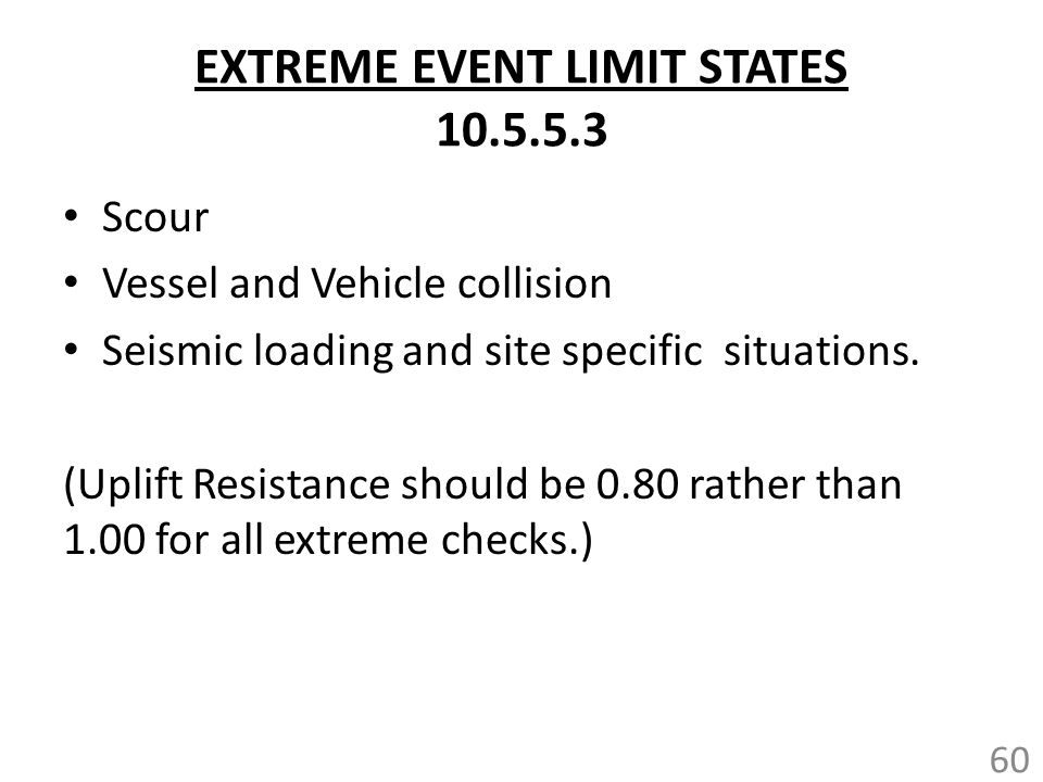 EXTREME EVENT LIMIT STATES 10.5.5.3