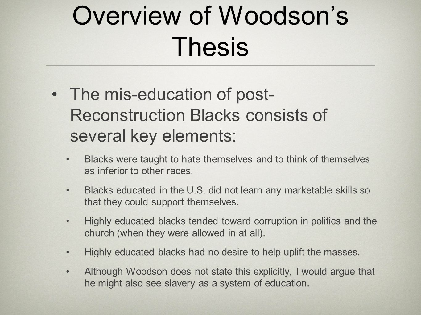 Overview of Woodson's Thesis