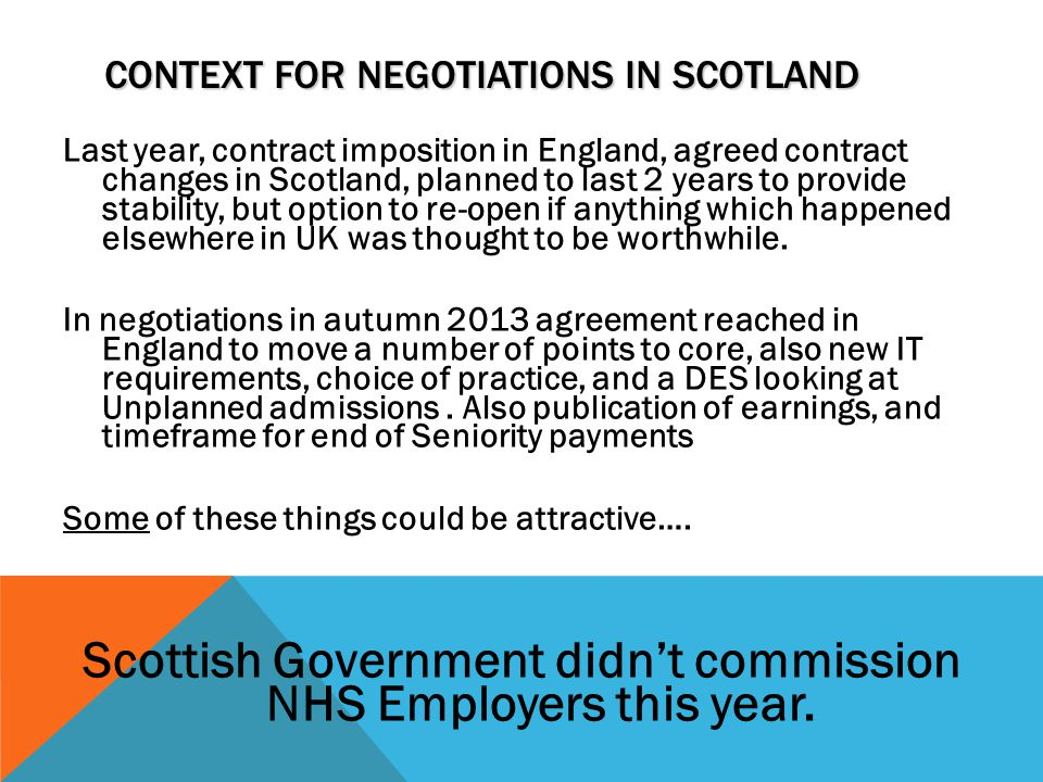Context for negotiations in Scotland