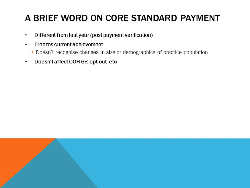 A brief word on core standard payment