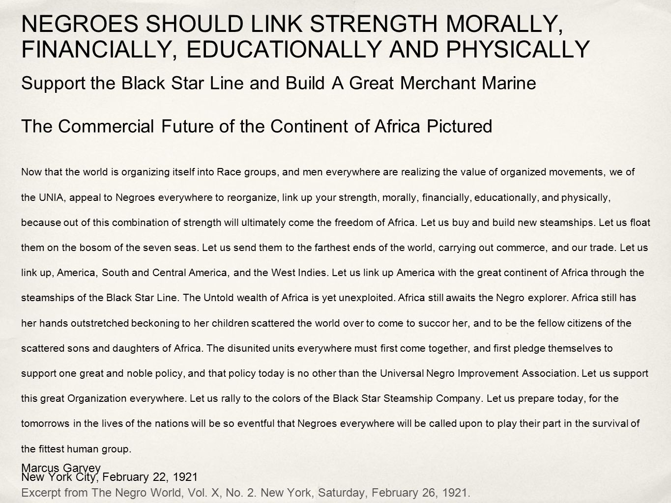 NEGROES SHOULD LINK STRENGTH MORALLY, FINANCIALLY, EDUCATIONALLY AND PHYSICALLY