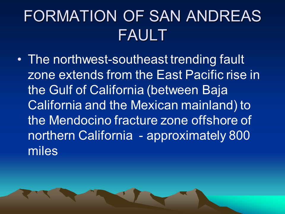 FORMATION OF SAN ANDREAS FAULT