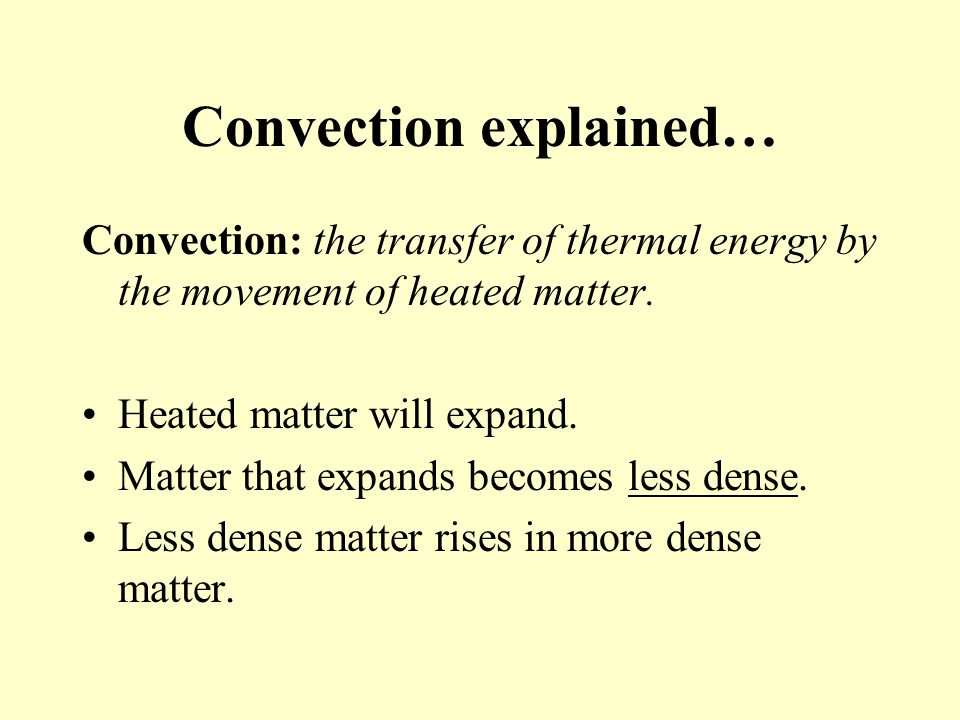 Convection explained…