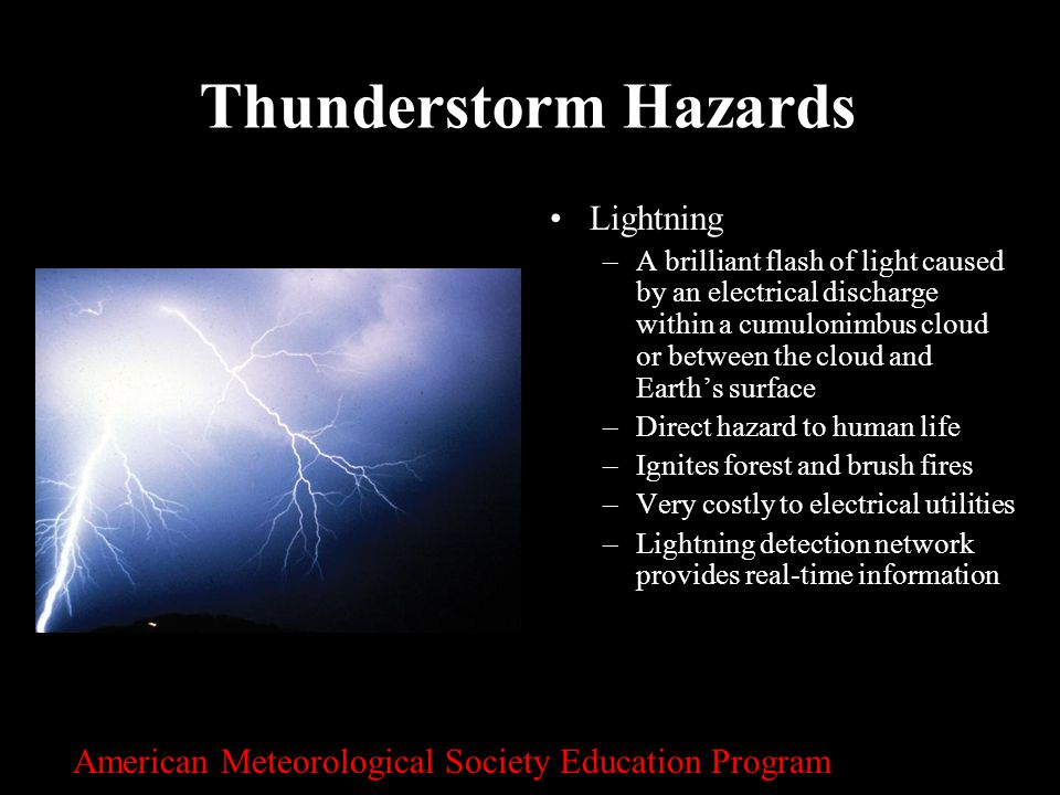 Thunderstorm Hazards Lightning
