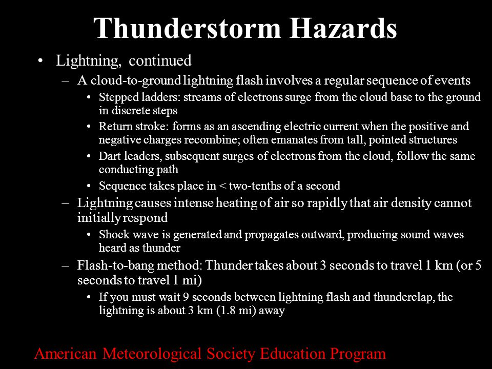 Thunderstorm Hazards Lightning, continued