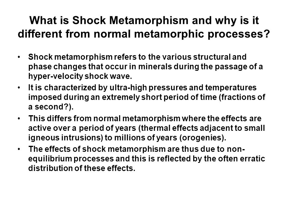 What is Shock Metamorphism and why is it different from normal metamorphic processes