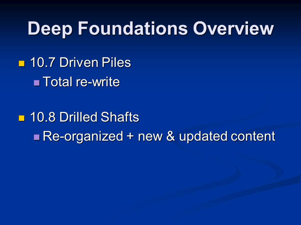 Deep Foundations Overview