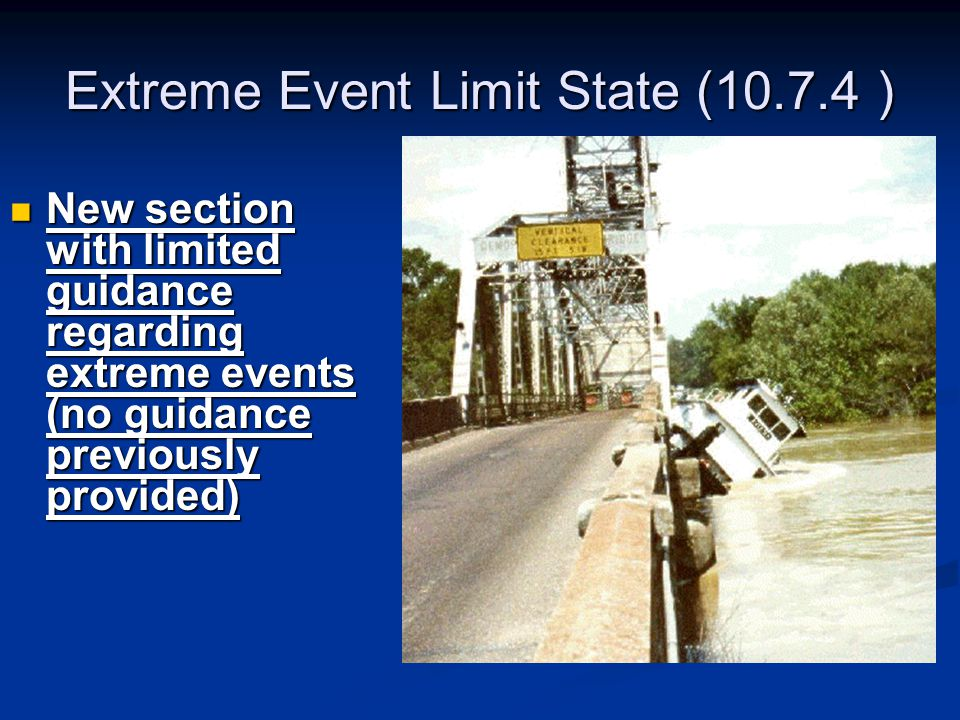 Extreme Event Limit State (10.7.4 )