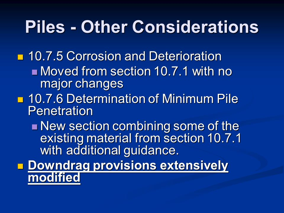Piles - Other Considerations