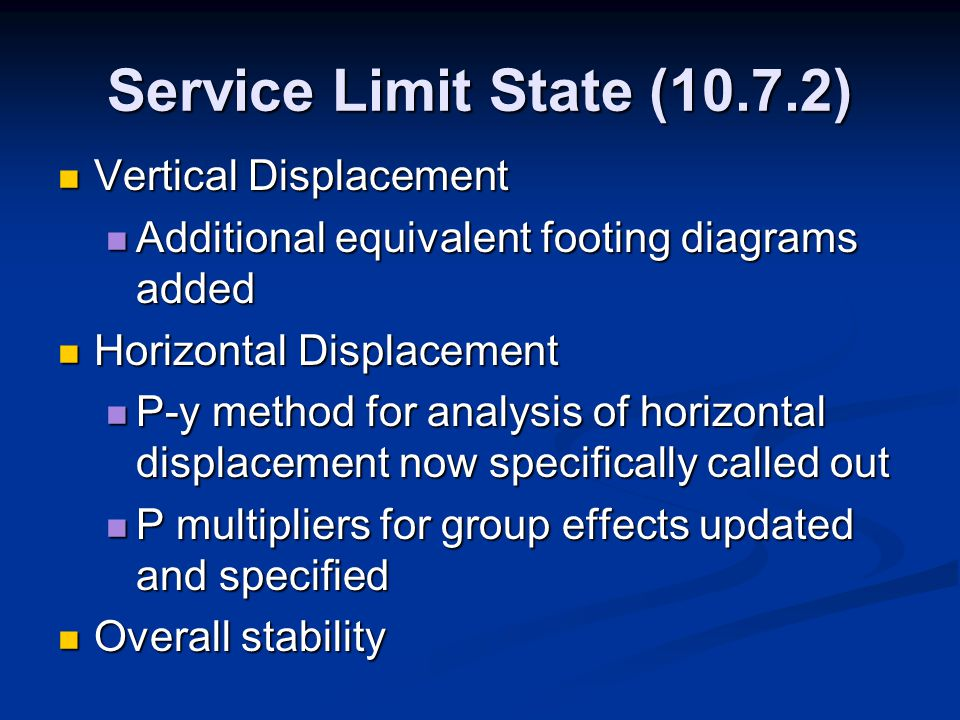 Service Limit State (10.7.2) Vertical Displacement