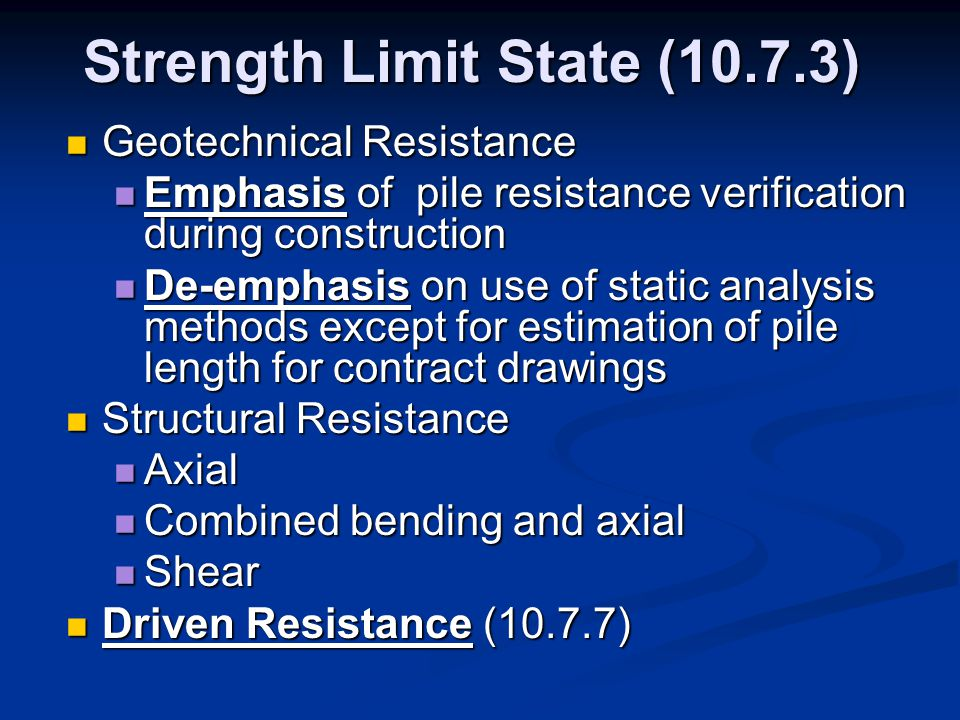 Strength Limit State (10.7.3)