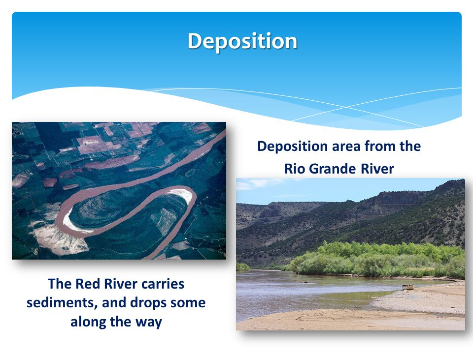 Deposition Deposition area from the Rio Grande River