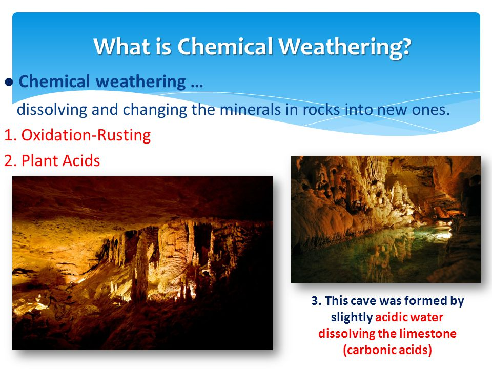 What is Chemical Weathering