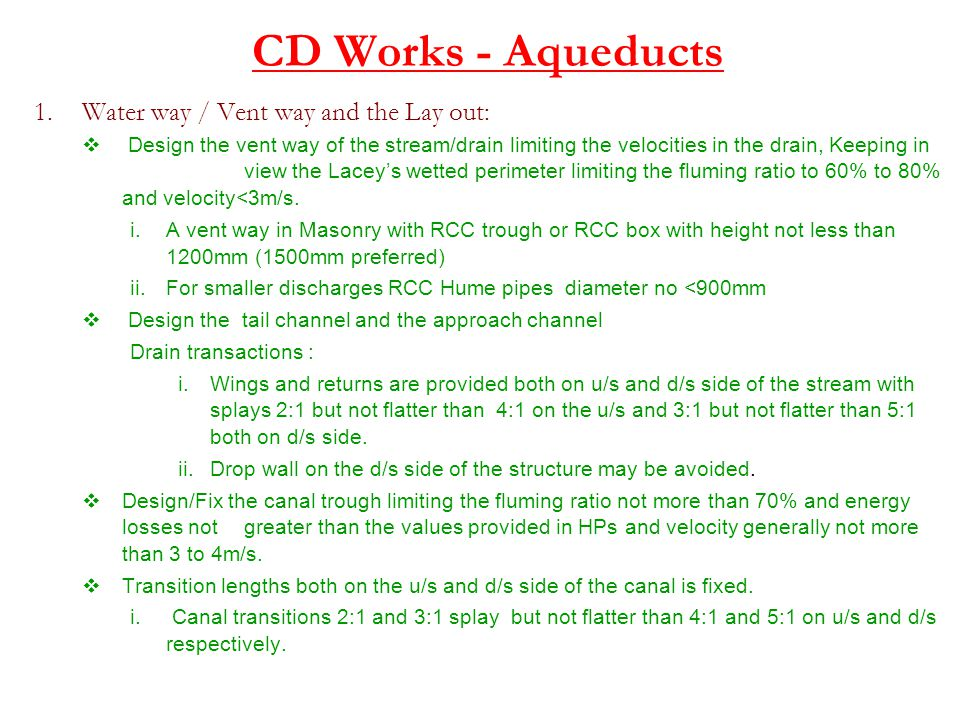 CD Works - Aqueducts Water way / Vent way and the Lay out: