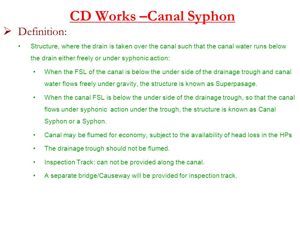 CD Works –Canal Syphon Definition:
